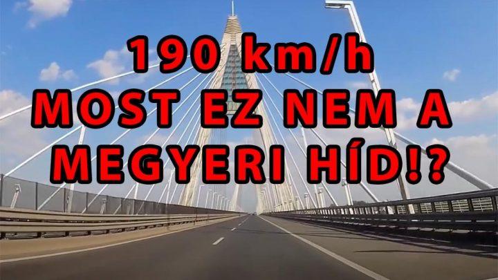 VIDEÓ: Szerintünk 190-nel csapatták a srácok, szerintünk a Megyeri hídon, szerintünk egy Golffal