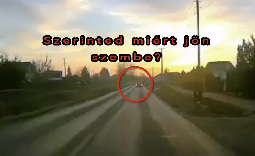 VIDEÓ: Ilyen okból még nem láttunk rossz sávban haladó autóst. Döbbenet…