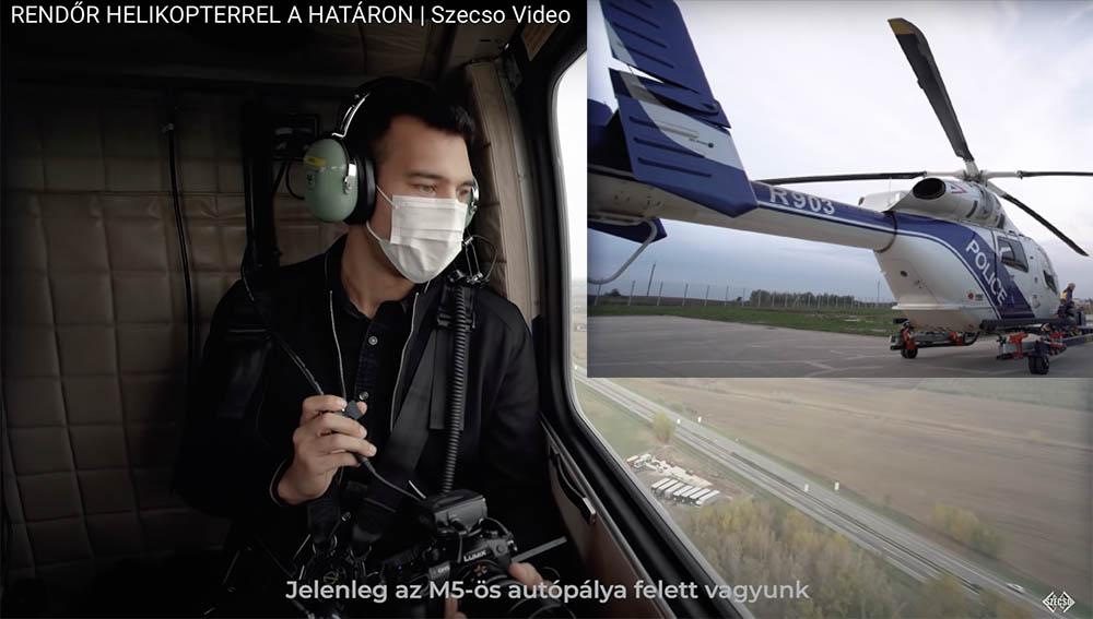 VIDEÓ: Helikopterről is figyelik a forgalmat és jelentenek, pedig a határra mennek bevetésre. Szecso újabb videója
