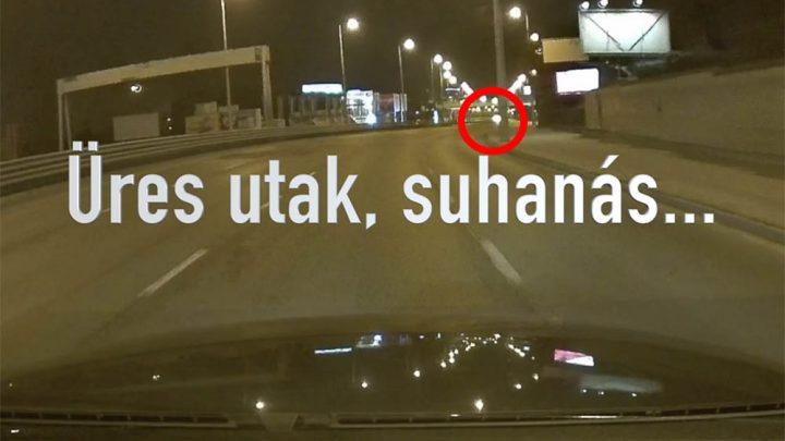 VIDEÓ: Éjfél körül a kihalt Budaörsi úton jött szemből a meglepetés