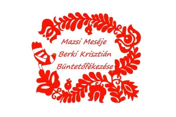 """""""Mazsi Meséje"""" címmel cáfolja egy videós Berki Mazsi videóját, mellyel férje ügyét szeretné tisztázni"""