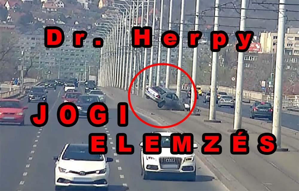 Dr. Herpy Rendel: Az Árpád hídi baleset jogi elemzése – VIDEÓ