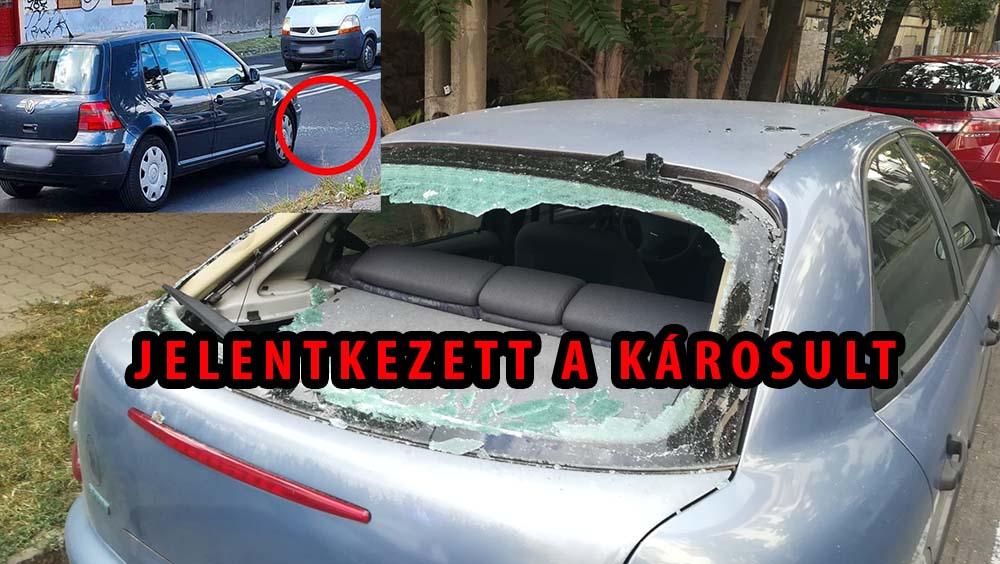 Eljutott hozzá a poszt. Hátsó szélvédőjét törte be egy agresszív autós